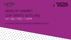 Queer AF Cabaret: LEAP Sports Scotland